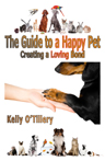 The Guide To A Happy Pet