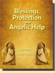 Blegs, Protection and Angelic Help