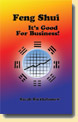 Feng Shui: It's Good For Business!