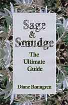 Sage & Smudge - The Ultimate Guide